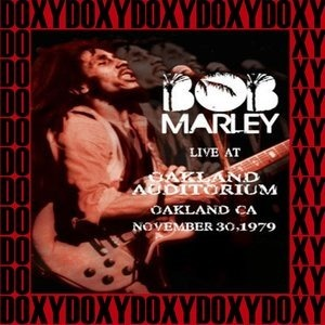 Альбом: Bob Marley - The Complete Concert at Oakland Auditorium, Ca. Nov 30th, 1979