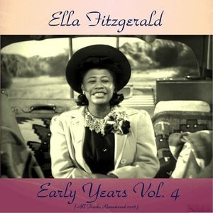 Альбом: Ella Fitzgerald - Early Years Vol. 4