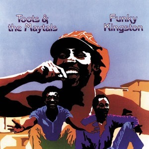 Альбом: Toots & The Maytals - Funky Kingston
