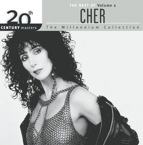 Альбом: Cher - The Best Of Cher Volume 2 20th Century Masters The Millennium Collection