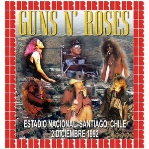 Альбом Guns N' Roses - Estadio Nacional, Santiago, Chile, December 2nd, 1992