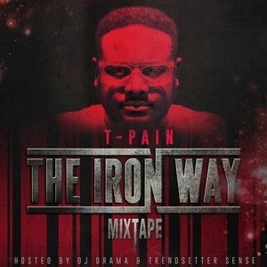 Альбом: T-Pain - The Iron Way