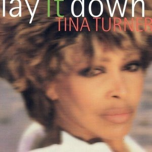 Альбом Tina Turner - Lay It Down