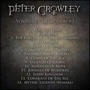 Альбом Peter Crowley - Youtube Collection #3