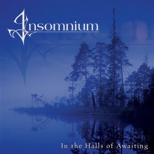 Альбом: Insomnium - In The Halls Of Awaiting
