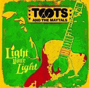 Альбом: Toots & The Maytals - Light Your Light