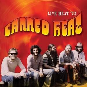 Альбом Canned Heat - Live Heat '72