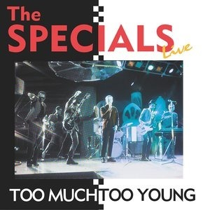 Альбом: The Specials - Too Much Too Young