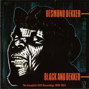 Альбом: Desmond Dekker - Black and Dekker - The Complete Stiff Recordings