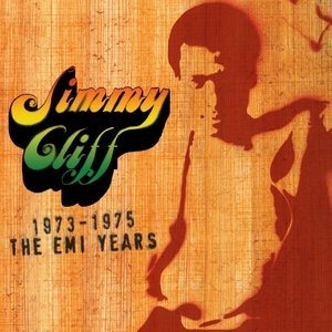 Альбом: Jimmy Cliff - The EMI Years 1973-'75
