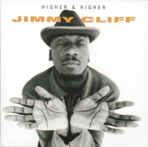 Альбом: Jimmy Cliff - Higher And Higher