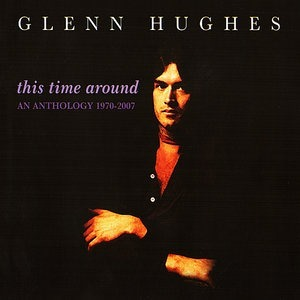 Альбом: Glenn Hughes - This Time Around