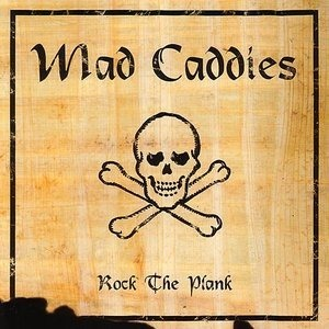 Альбом: Mad Caddies - Rock The Plank
