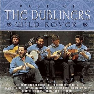 Альбом: The Dubliners - Wild Rover - The Best of The Dubliners