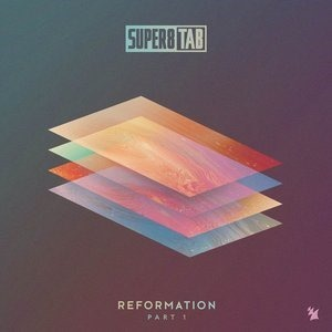 Альбом: Super8 & Tab - Reformation Part 1