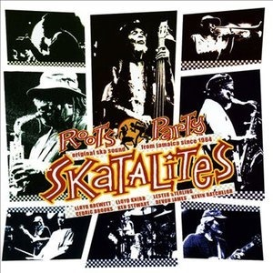 Альбом: The Skatalites - Roots Party