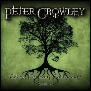 Альбом Peter Crowley - Celtic Fantasy Collection, Vol. 2