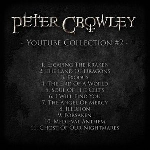 Альбом Peter Crowley - Youtube Collection #2