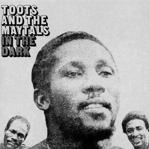 Альбом: Toots & The Maytals - In The Dark