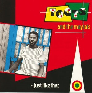 Альбом: Toots & The Maytals - Just Like That