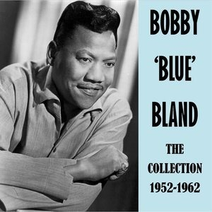 Альбом Bobby Bland - The Collection 1952-1962