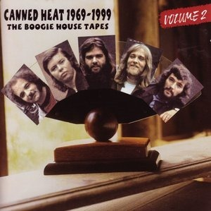 Альбом Canned Heat - The Boogie House Tapes 1969-1999