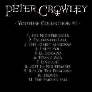 Альбом Peter Crowley - Youtube Collection #1