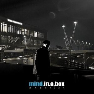 Альбом: Mind.In.A.Box - Memories