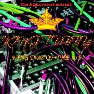 Альбом: King Tubby - King Dub of the 70's