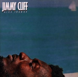 Альбом: Jimmy Cliff - Give Thanx