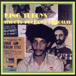 Альбом: King Tubby - King Tubbys Meets Rockers Uptown
