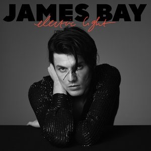 Альбом: James Bay - Electric Light