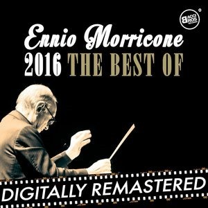 Альбом: Ennio Morricone - Ennio Morricone 2016 - The Best Of