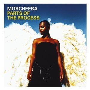 Альбом Morcheeba - Parts Of The Process