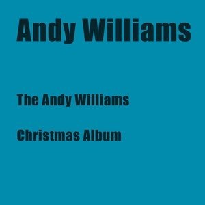 Альбом: Andy Williams - The Andy Williams Christmas Album