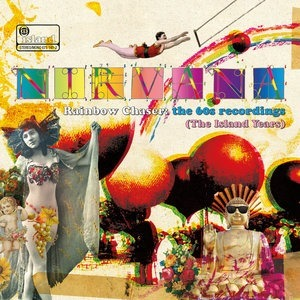 Альбом Nirvana - Rainbow Chaser: The 60s Recordings (The Island Years)