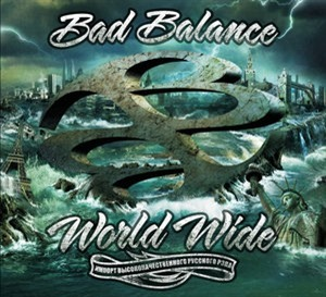 Альбом: Bad Balance - World Wide