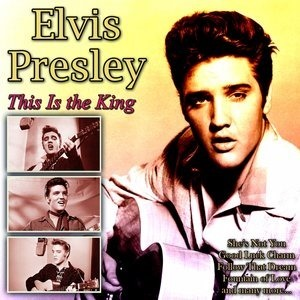 Альбом: Elvis Presley - This Is the King