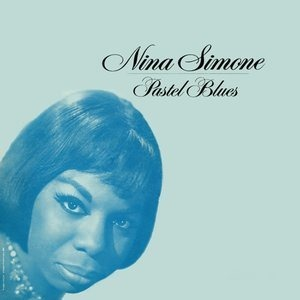 Альбом: Nina Simone - Pastel Blues
