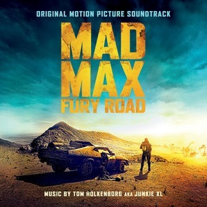 Альбом: Junkie XL - Mad Max: Fury Road