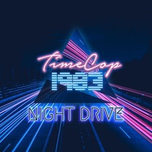 Альбом Timecop1983 - Night Drive