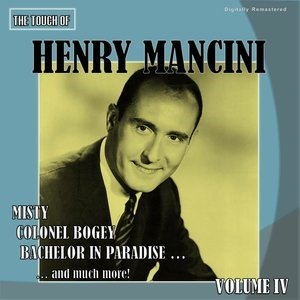 Альбом H. Mancini - The Touch of Henry Mancini, Vol. 4