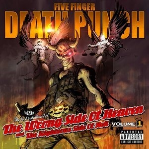 Альбом Five Finger Death Punch - The Wrong Side of Heaven and the Righteous Side of Hell, Vol. 1