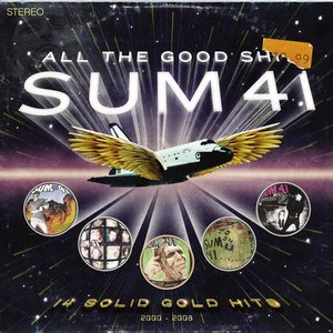 Альбом: Sum 41 - All the Good Shit: 14 Solid Gold Hits 2000-2008