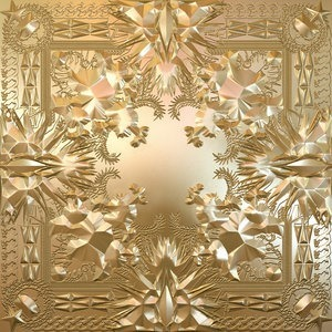 Альбом: Jay-Z - Watch The Throne