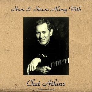 Альбом: Chet Atkins - Hum & Strum Along with Chet Atkins