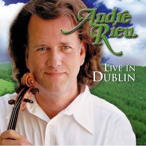 Альбом: Andre Rieu - Live in Dublin