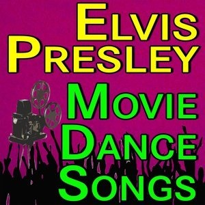 Альбом Elvis Presley - Elvis Presley Movie Dance Songs