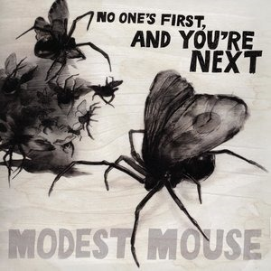 Альбом Modest Mouse - No One's First, And You're Next