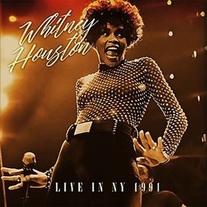 Альбом: Whitney Houston - Madison Square Garden, New York, July 23rd, 1991